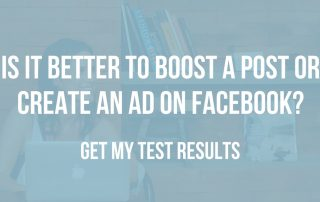 Is it better to boost a post or create an ad on Facebook?
