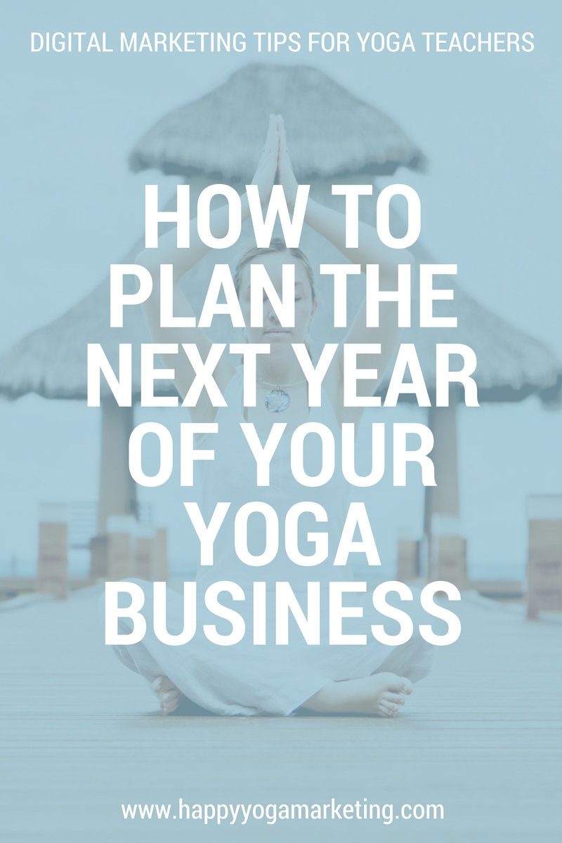 How to plan the next year of your yoga business