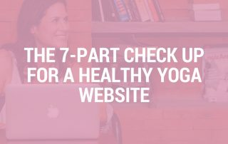 The 7-Part Check Up For A Healthy Yoga Website