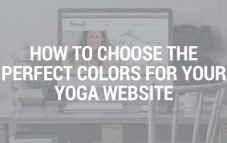 How to choose the perfect colors for your yoga website