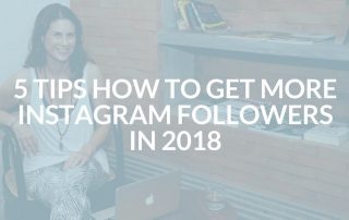 5 Tips How to Get More Instagram Followers in 2018
