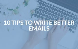 10 Tips to Write Better Emails