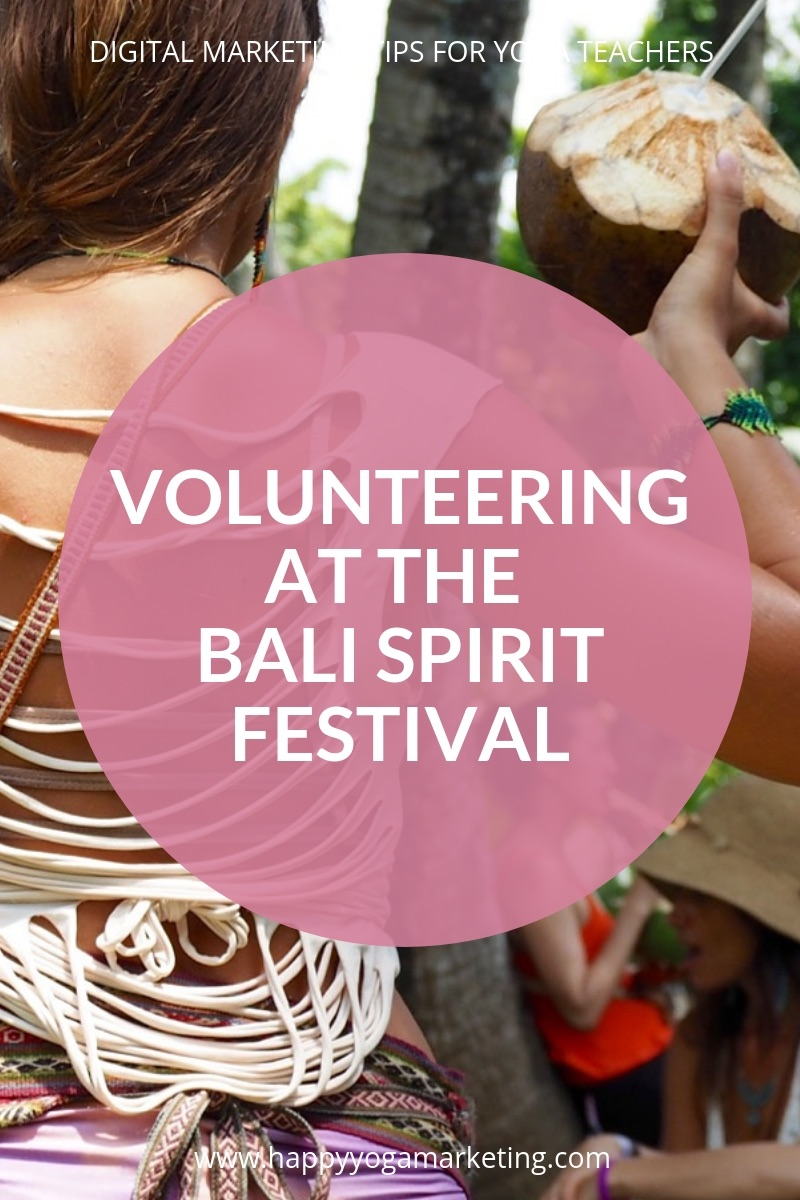 Volunteering at the Bali Spirit Festival – Everything You Need to Know