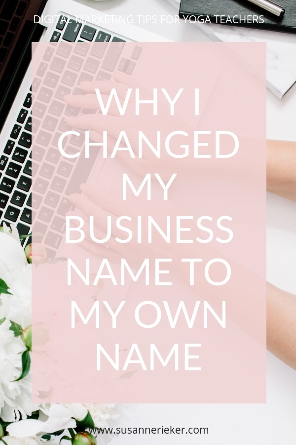 Why I changed my business name to my own name