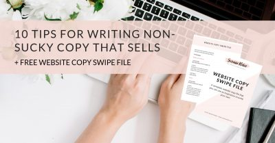 10 tips for writing non-sucky copy that sells