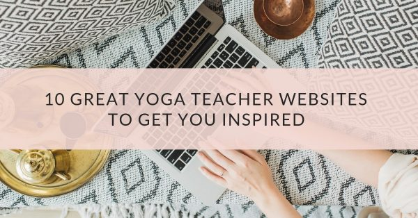 10 Great Yoga Teacher Website Examples