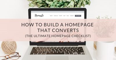 How to build a homepage that converts (the ultimate homepage checklist)