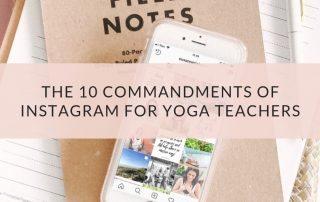 The 10 Commandments of Instagram for Yoga Teachers