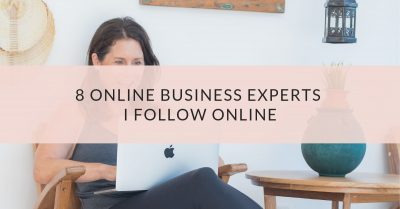 8 Online Business Experts I Follow Online