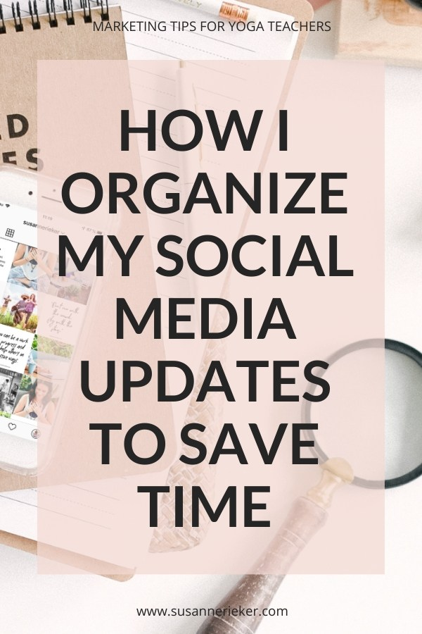 How I Organize my Social Media Updates to Save Time