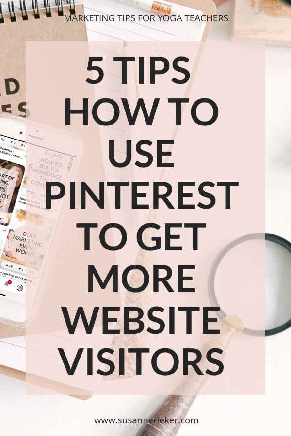 5 Tips How to Use Pinterest To Get More Website Visitors