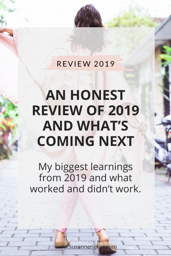 An honest review of 2019 and what's coming next