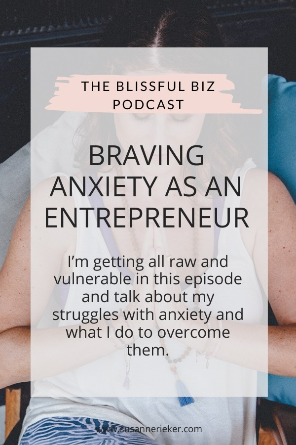 Braving Anxiety as an Entrepreneur