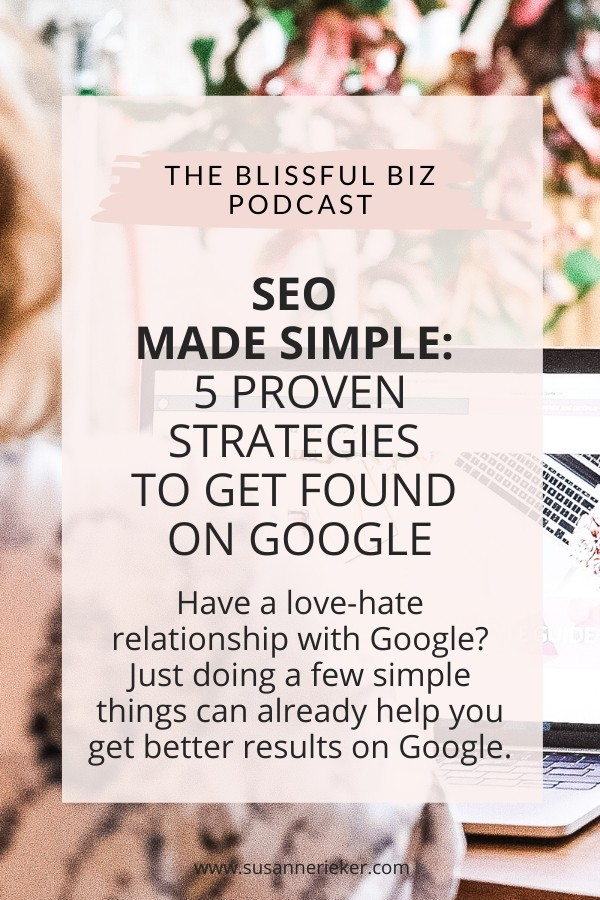 SEO Made Simple: 5 Proven Strategies to Get Found on Google