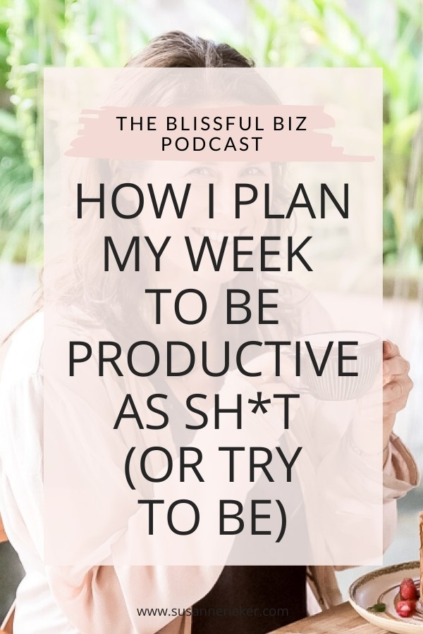 How I plan my week to be productive