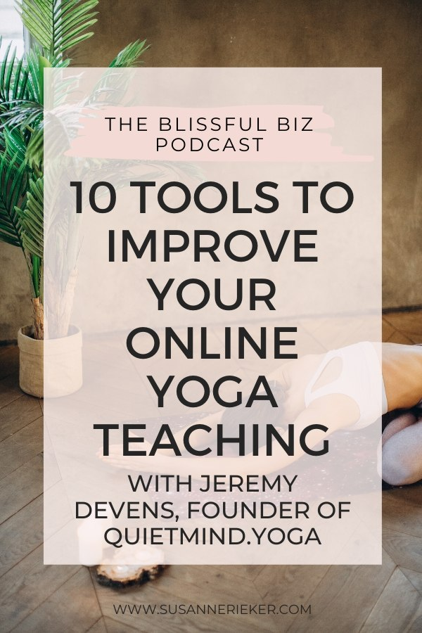 10 Tools to Improve Your Online Yoga Teaching with Jeremy Devens