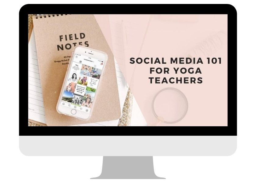 Social Media 101 for Yoga Teachers