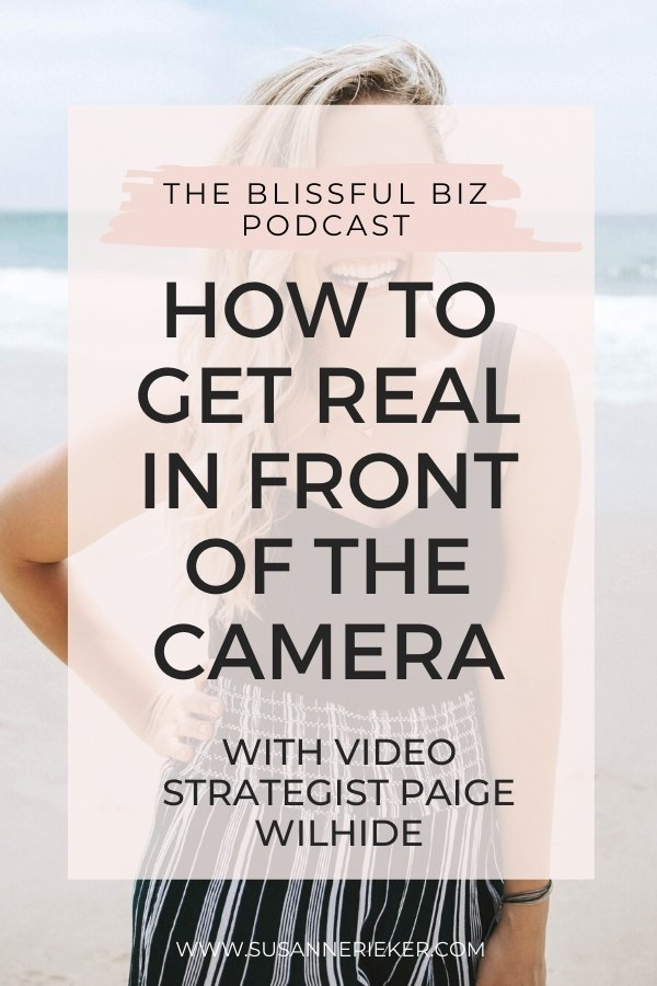 How to Get Real in Front of the Camera with Video Strategist Paige Wilhide