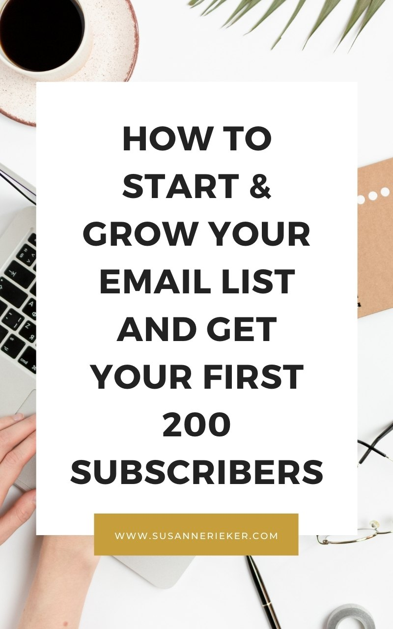 How to Start & Grow Your Email List and Get Your First 200 Subscribers