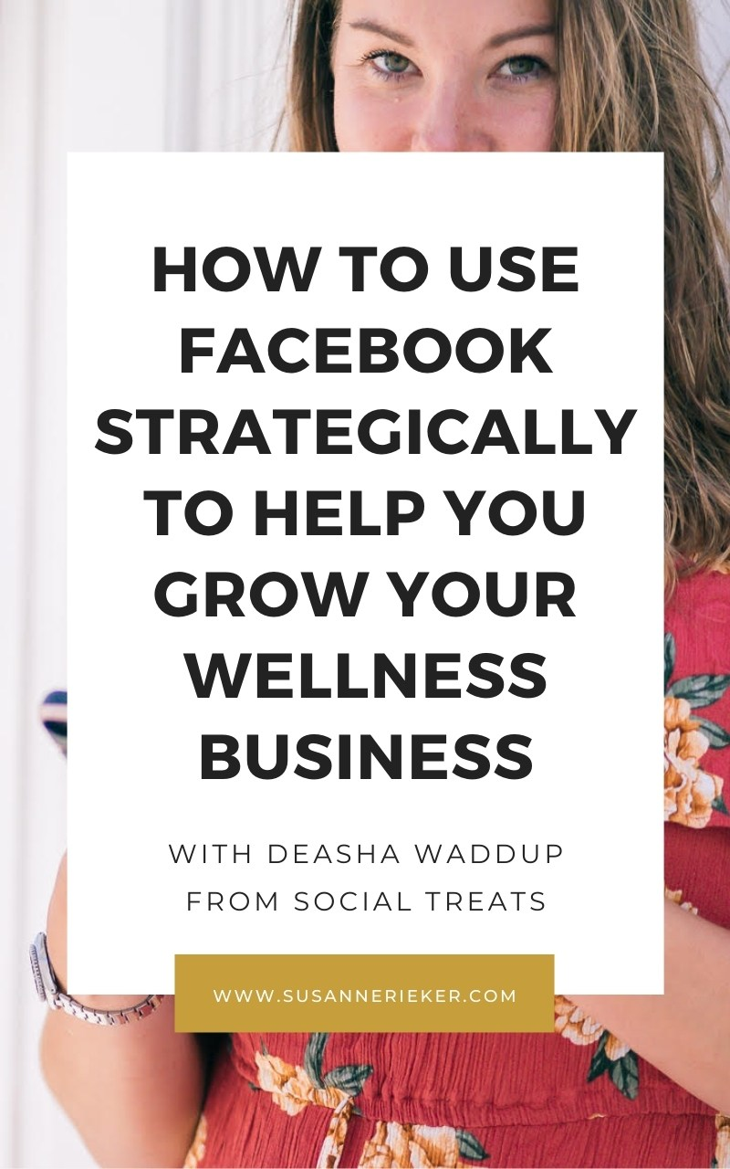 How to Use Facebook Strategically to Help You Grow Your Business with Deasha Waddup