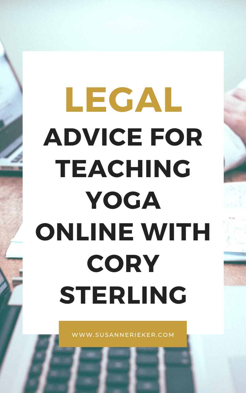 Legal advice for teaching yoga online with Cory Sterling