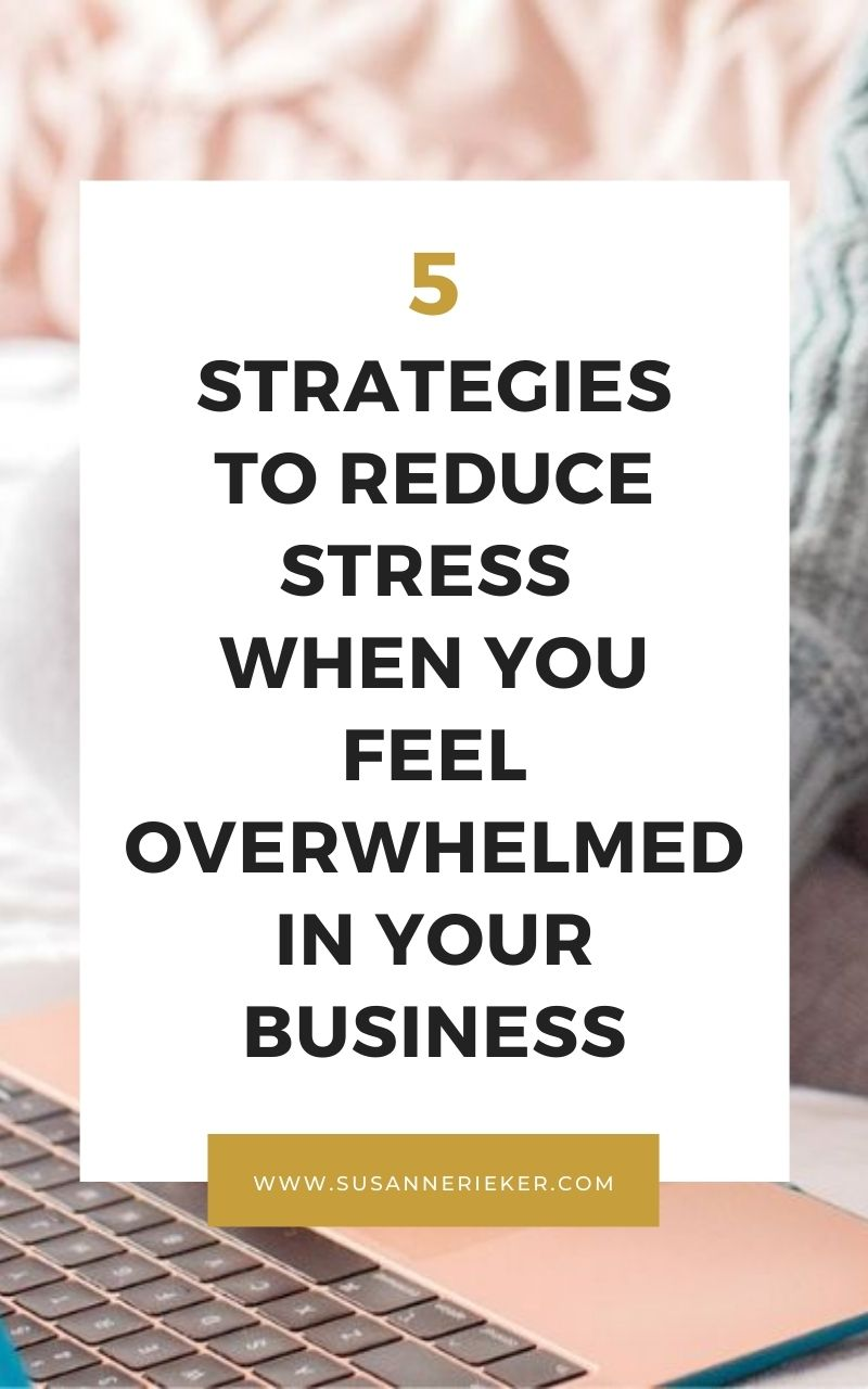 Blissful Biz Podcast | 5 Strategies to Reduce Stress When You Feel Overwhelmed in Your Business