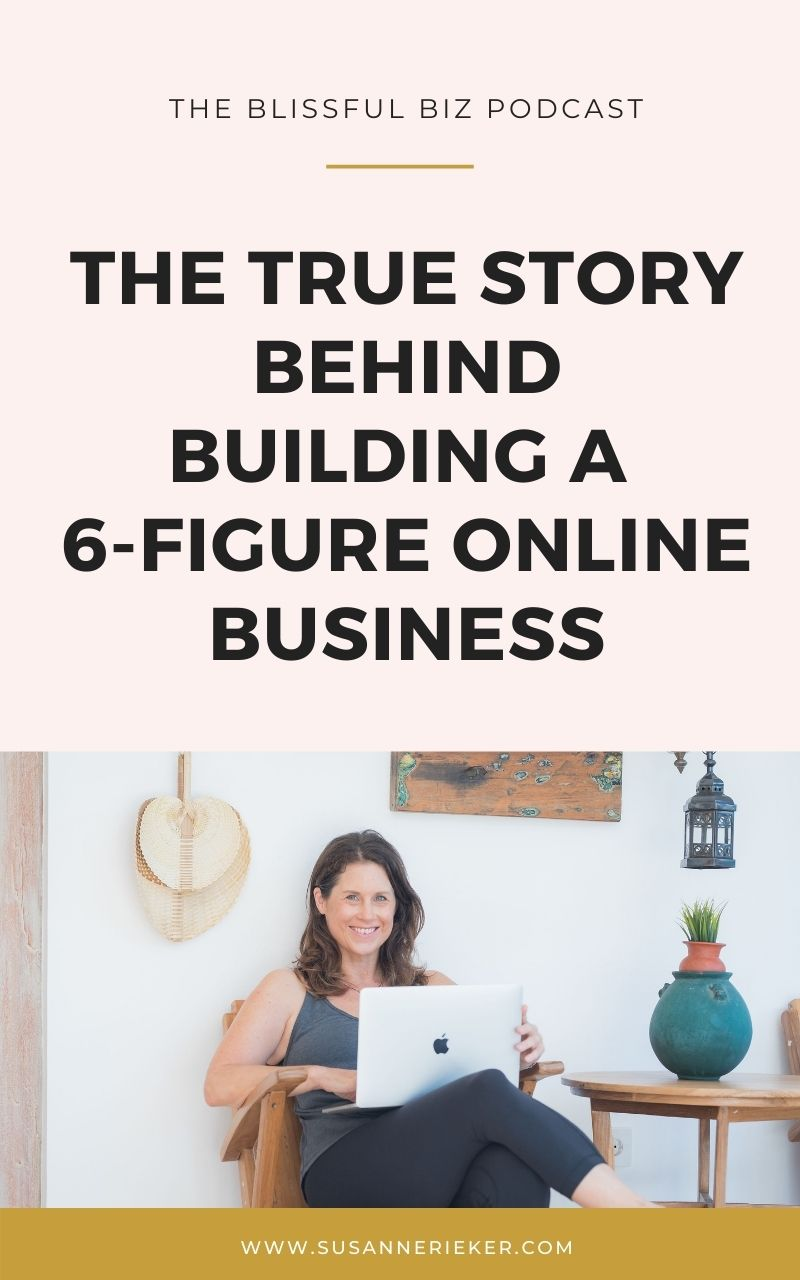Blissful Biz Podcast | The True Story Behind Building a 6-Figure Online Business