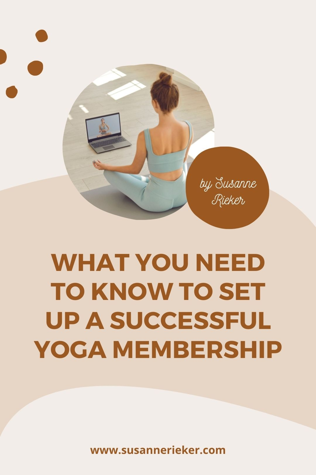 Blissful Biz Podcast | What You Need to Know to Set Up a Successful Yoga Membership